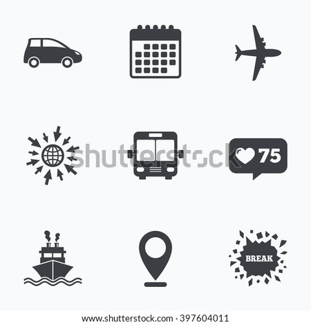 Calendar, like counter and go to web icons. Transport icons. Car, Airplane, Public bus and Ship signs. Shipping delivery symbol. Air mail delivery sign. Location pointer. - stock photo