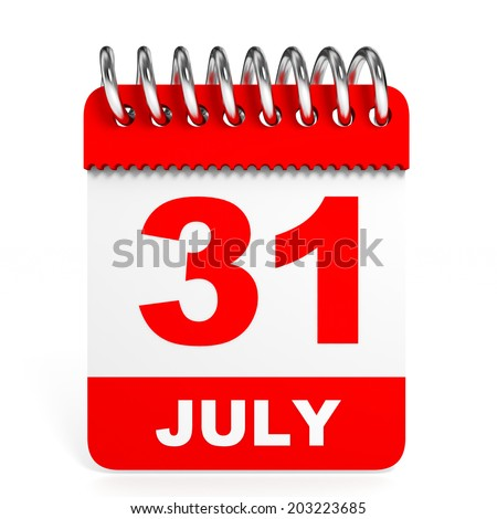 Calendar on white background. 31 July. 3D illustration. - stock photo