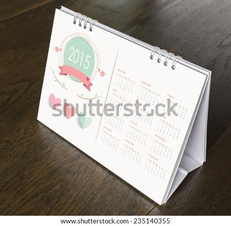 Calendar on wood table  Year 2015 - stock photo