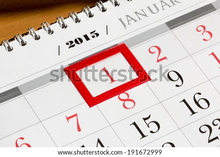 Calendar page with marked date of 1st of January 2015 - stock photo