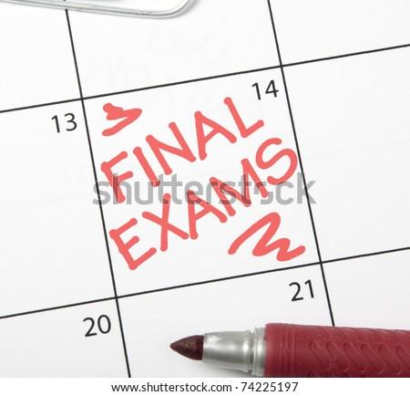 Calendar reminder, final exams - stock photo