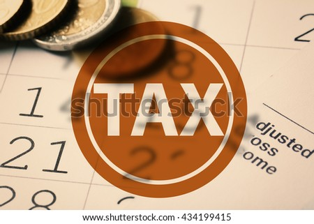 Calender with dates, euro coins and tax form.Taxes concept - stock photo