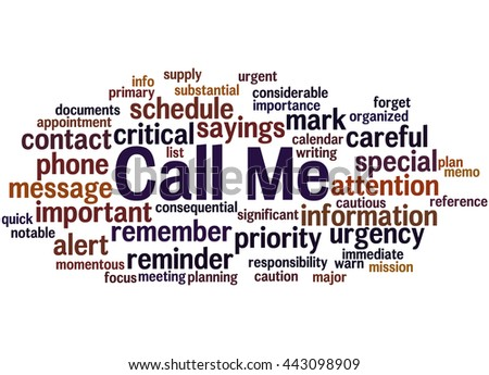 Call Me, word cloud concept on white background.