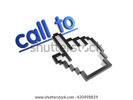 call to. 3d rendered inscription. Link and finger, pointer. Isolated on white - stock photo