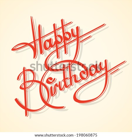 Calligraphy happy birthday ornate lettering postcard template  illustration - stock photo
