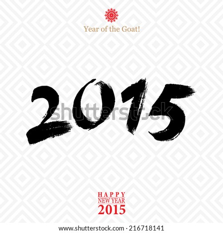 Calligraphy 2015 Happy New  Year sign isolated on gray  pattern background.