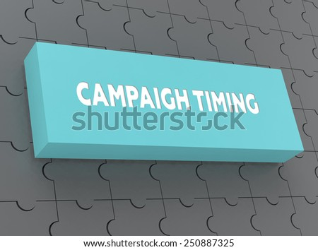 CAMPAIGH TIMING - stock photo