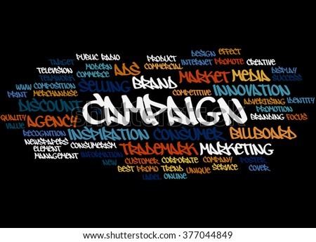 Campaign, word cloud concept on black background.