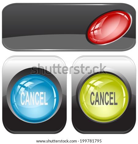 Cancel. Internet buttons. Raster illustration. - stock photo