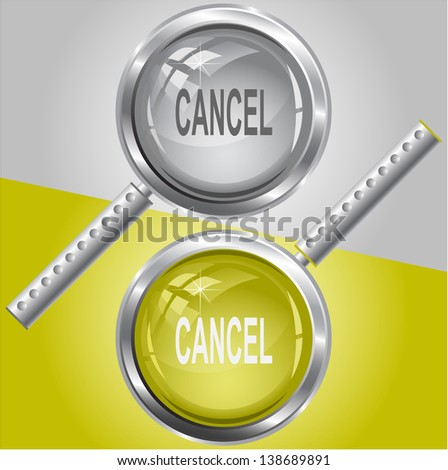 Cancel. Raster magnifying glass. Vector version is in my portfolio. - stock photo