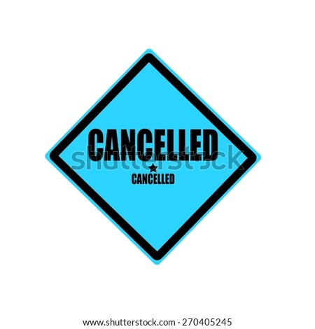 Cancelled black stamp text on blue background - stock photo