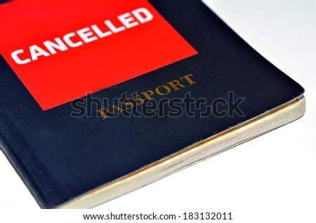 Cancelled passport isolated on white background. Concept photo of human identity and Freedom of Movement - stock photo
