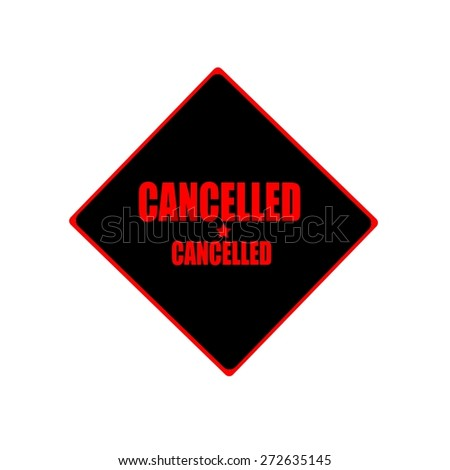 Cancelled red stamp text on black background - stock photo