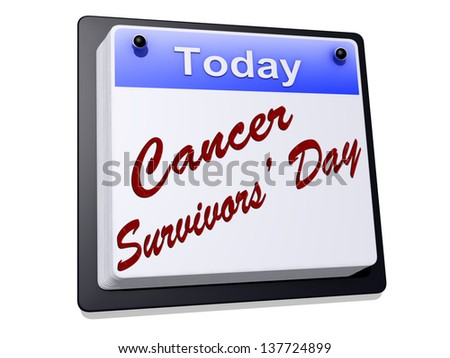 Cancer Survivor's Day on a sign. - stock photo
