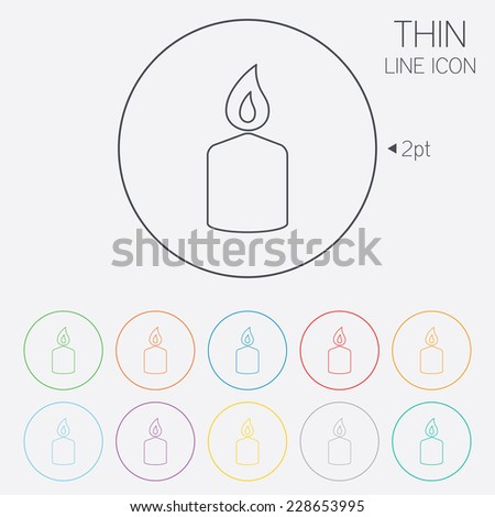Candle sign icon. Fire symbol. Thin line circle web icons with outline.