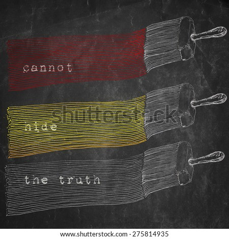 Cannot hide the truth message, metaphorical artistic illustration, pen and ink drawing on black old paper texture, multipurpose concept. - stock photo