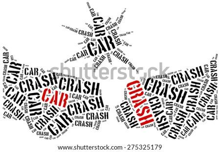 Car crash or accident. Word cloud illustration. - stock photo