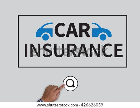 CAR INSURANCE businessman work on white broad, top view - stock photo