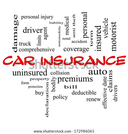 Car Insurance Word Cloud Concept in red caps with great terms such as auto, claims, coverage, bill and more. - stock photo