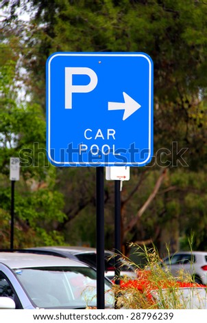 Car Pool Parking Sign - Current Australian Road Sign