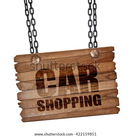 car shopping, 3D rendering, wooden board on a grunge chain