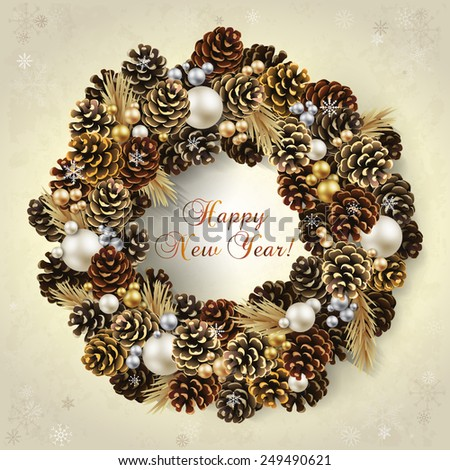 Card for the winter holidays with a realistic wreath of fir cones and beads. Place for text. Christmas and New Year design.