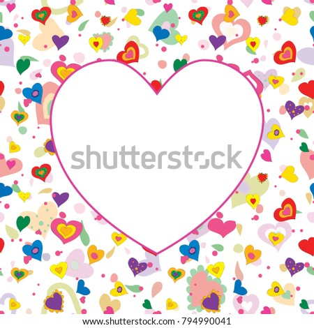 Card template with space for text. Hand drawn colorful hearts. Happy Valentine's Day. Happy Birthday. Happy Women's Day. Raster version.