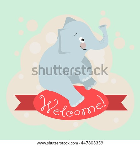 Card with the inscription on the tape Welcome and animals elephant for your business.