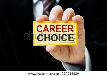 Career Choice card in businessman hand - stock photo