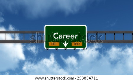 Career Highway Road Sign Exit Only Concept 3D Illustration - stock photo
