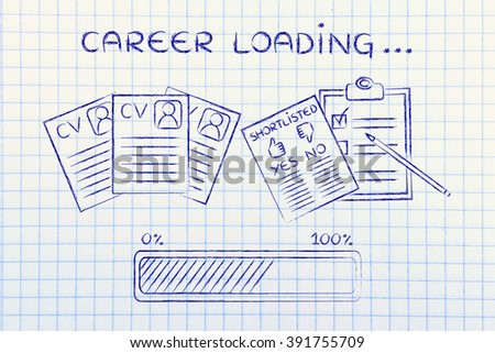 career loading: CV and shortlist of candidates with progress bar, concept of building a great resume - stock photo