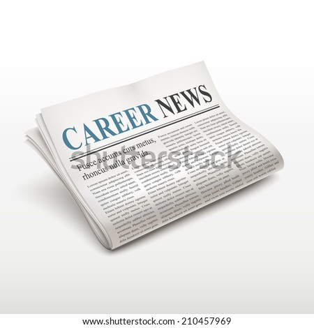 career news words on newspaper over white background