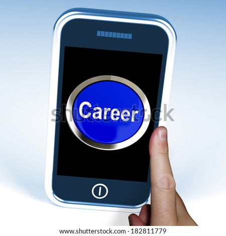 Career On Phone Showing Professional Business Life