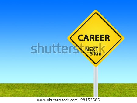 career sign with green grass and blue sky