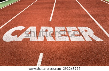 Career written on running track