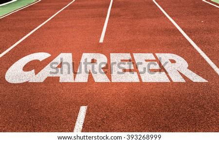 Career written on running track - stock photo
