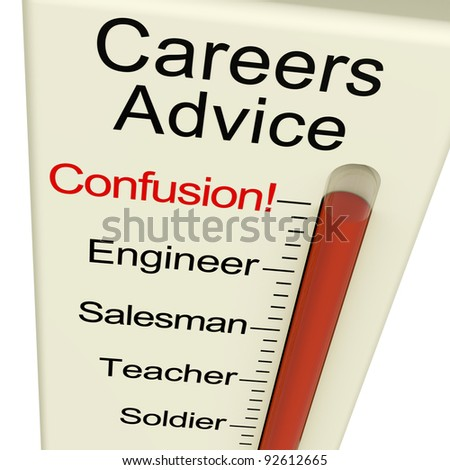 Careers Advice Meter Confusion Shows Employment Guidance And Decisions - stock photo