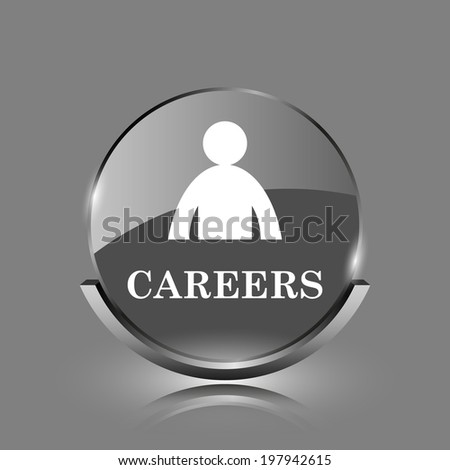 Careers icon. Shiny glossy internet button on grey background.  - stock photo