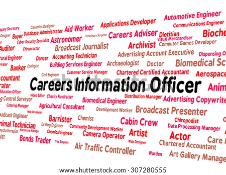 Careers Information Officer Indicating Occupations Support And Help - stock photo