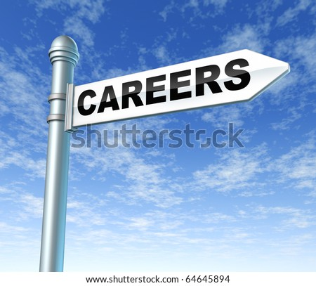 careers occupation business sign post pole sky clouds - stock photo