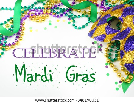 Carnival and Mardi Gras items including harlequin mask, green, gold and purple beads and ribbons and confetti on a warm white background.  Text added in appropriate color
