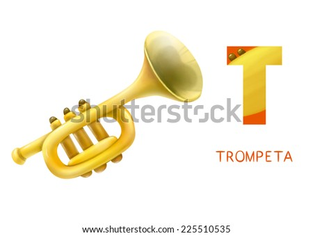 Cartoon Illustration of Colorful Spanish Alphabet or Alfabeto Espanol. Isolated on white.  Letter T, trompeta, trumpet