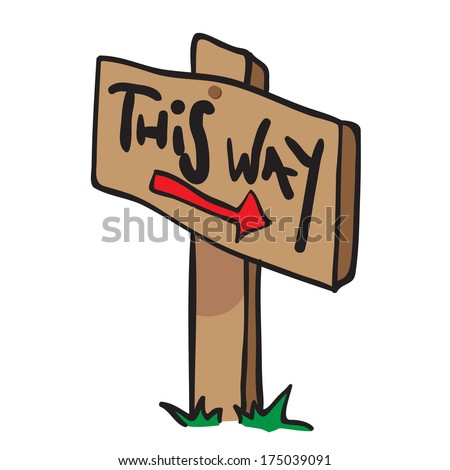 cartoon illustration of wooden sign with arrow saying this way