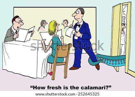 Cartoon of customer asking waiter how fresh is the calamari as the calamari grabs the waiter's ankle. - stock photo