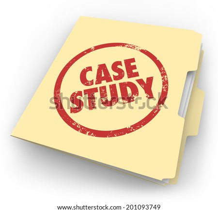 Case Study words stamped in red ink on a manila file folder good example best practice - stock photo