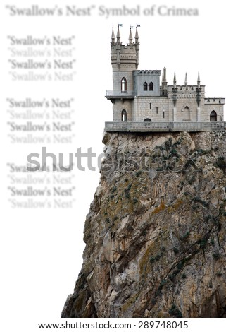 "Castle ""Swallow's Nest."" The symbol of Crimea. isolated - stock photo"