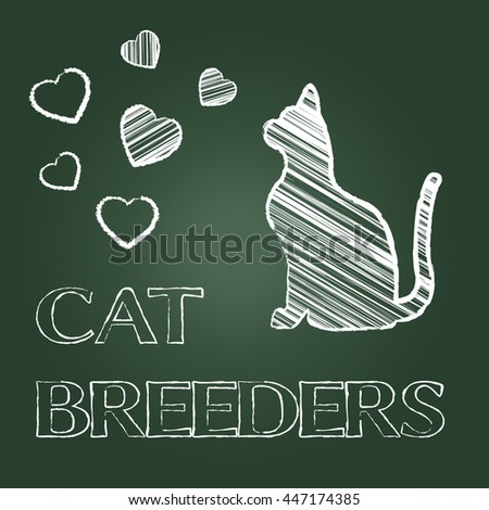 Cat Breeders Meaning Pet Breeds And Mating - stock photo