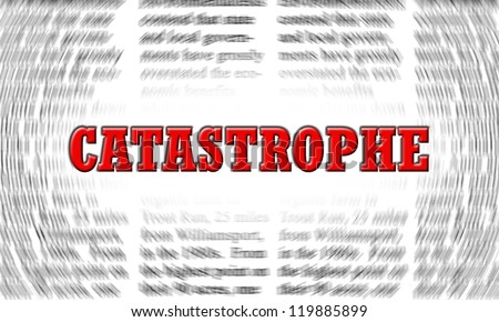 catastrophe written on a newspaper background - stock photo