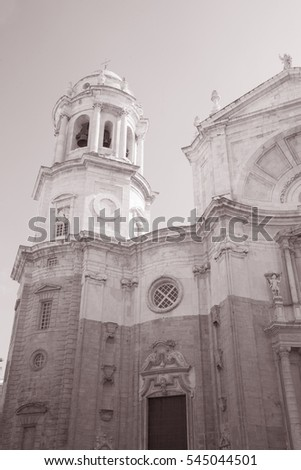Cathedral Church, Cadiz, Spain, Europe in Black and White Sepia Tone