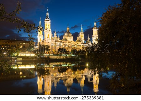 Cathedral of Our Lady of the Pillar in evening. Zaragoza, Aragon